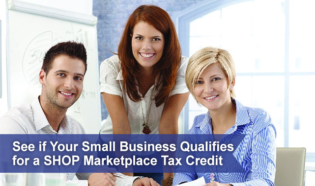 See-if-Your-Small-Business-Qualifies-for-a-SHOP-Marketplace-Tax-credit